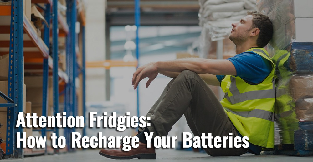 Attention-Fridgies-How-to-Recharge-Your-Batteries