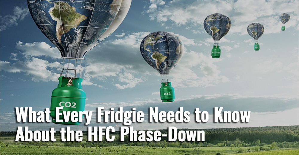What-Every-Fridgie-Needs-to-Know-About-the-HFC-Phase-Down
